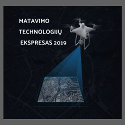 "Konferencija ""Matavimo technologijų ekspresas 2019"""